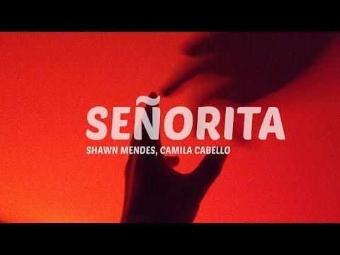 Señorita-Camila Cabello & Shawn Mendes