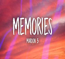 Memories -Maroon 5