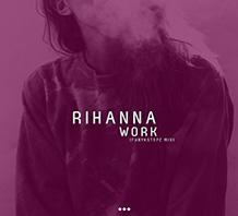 Work -Rihanna